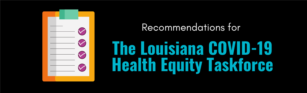 LHCC's Recommendation to The Louisiana COVID-19 Health Equity Taskforce